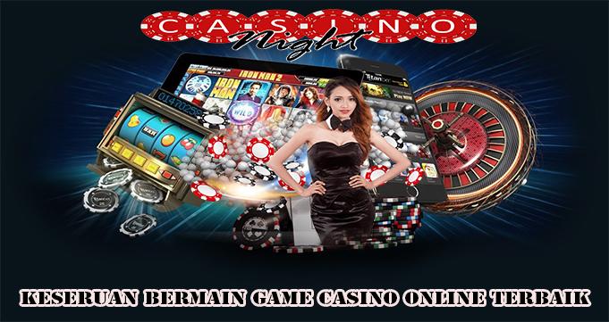 Keseruan Bermain Game Casino Online Terbaik
