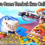 Menariknya Game Tembak Ikan Online Saat Ini