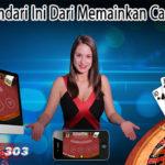 Pastikan Hindari Ini Dari Memainkan Casino Online